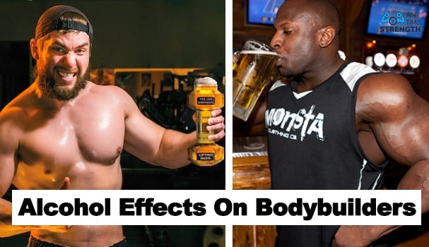alcohol effects bodybuilders