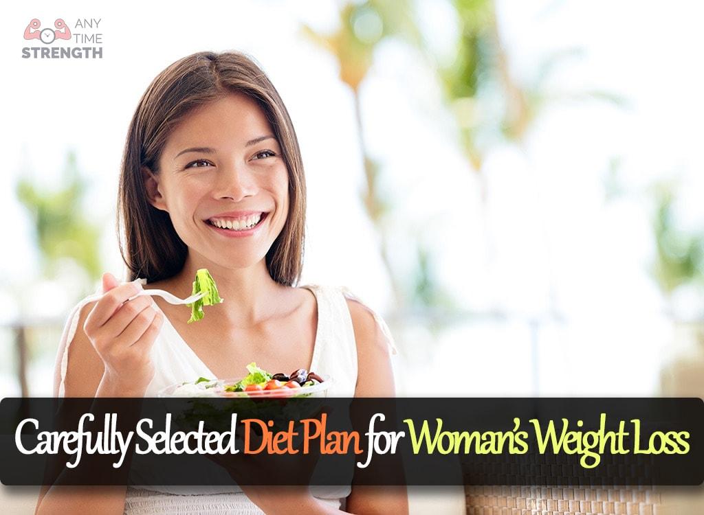 Plan de dieta cu atentie selectat pentru pierderea in greutate a femeii